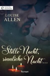 Cover Stille Nacht, sinnliche Nacht …