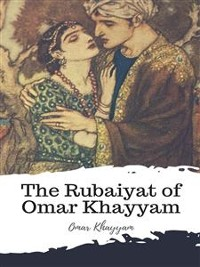 Cover The Rubaiyat of Omar Khayyam