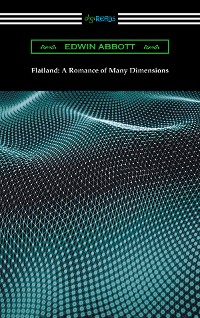 Cover Flatland: A Romance of Many Dimensions
