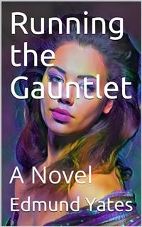 Cover Running the Gauntlet / A Novel