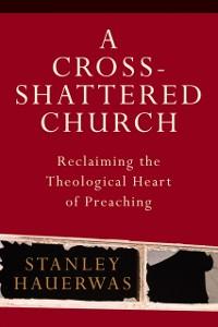 Cover Cross-Shattered Church