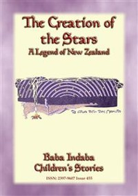 Cover THE CREATION OF THE STARS - A Maori Legend