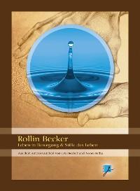 Cover Rollin Becker - Leben in Bewegung & Stille des Lebens