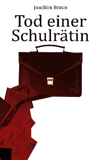 Cover Tod einer Schulrätin