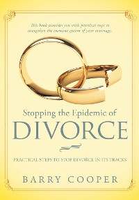 Cover Stopping the Epidemic of Divorce