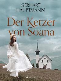 Cover Der Ketzer von Soana