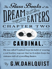 Cover The Glass Books of the Dream Eaters (Chapter 2 Cardinal)
