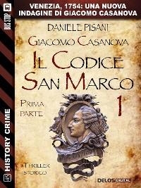 Cover Giacomo Casanova - Il codice San Marco I