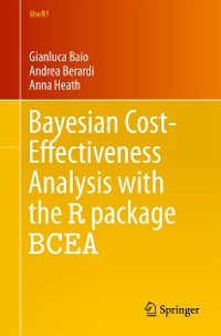 Cover Bayesian Cost-Effectiveness Analysis with the R package BCEA