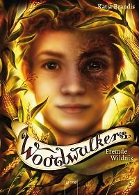 Cover Woodwalkers (4). Fremde Wildnis