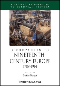 Cover A Companion to Nineteenth-Century Europe, 1789 - 1914