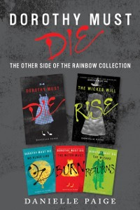 Cover Dorothy Must Die: The Other Side of the Rainbow Collection