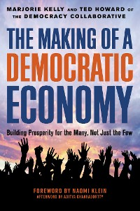 Cover The Making of a Democratic Economy