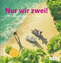 Cover HOLIDAY Reisebuch: Nur wir zwei!