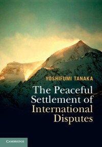 Cover Peaceful Settlement of International Disputes