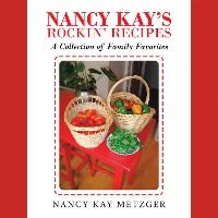 Cover Nancy Kay's Rockin' Recipes