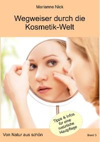 Cover Wegweiser durch die Kosmetikwelt