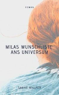 Cover Milas Wunschliste ans Universum