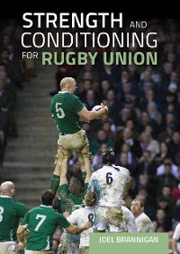 Cover Strength and Conditioning for Rugby Union