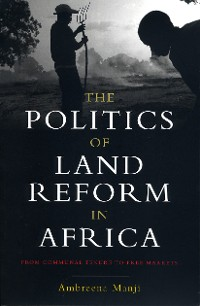 Cover The Politics of Land Reform in Africa