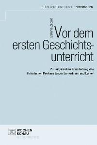 Cover Vor dem ersten Geschichtsunterricht
