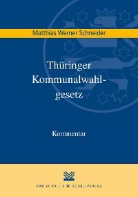 Cover Thüringer Kommunalwahlgesetz (ThürKWG)