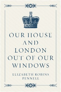 Cover Our House and London out of Our Windows