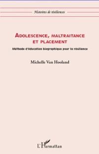 Cover Adolescence, maltraitance et placement