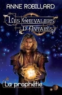 Cover Les Chevaliers d'Antares 12 : La prophetie
