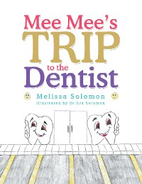 Cover Mee Mee'S Trip to the Dentist
