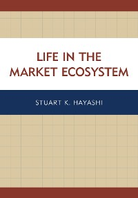 Cover Life in the Market Ecosystem