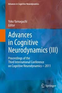 Cover Advances in Cognitive Neurodynamics (III)