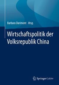 Cover Wirtschaftspolitik der Volksrepublik China
