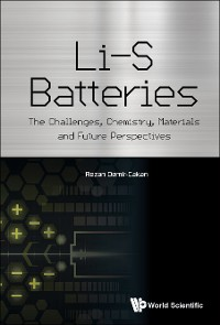 Cover Li-s Batteries: The Challenges, Chemistry, Materials, And Future Perspectives