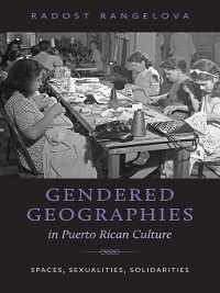 Cover Gendered Geographies in Puerto Rican Culture