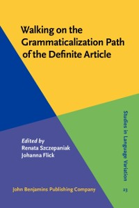 Cover Walking on the Grammaticalization Path of the Definite Article