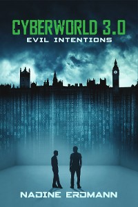 Cover CyberWorld 3.0: Evil Intentions