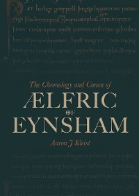 Cover The Chronology and Canon of Ælfric of Eynsham