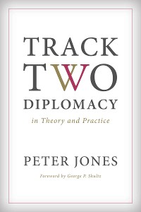 Cover Track Two Diplomacy in Theory and Practice