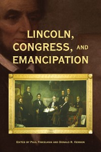 Cover Lincoln, Congress, and Emancipation