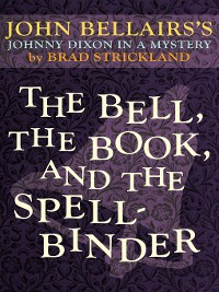 Cover Bell, the Book, and the Spellbinder