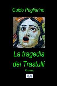 Cover La Tragedia Dei Trastulli