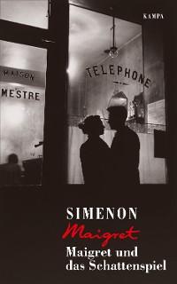 Cover Maigret und das Schattenspiel