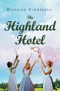 Cover The Highland Hotel