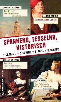 Cover Spannend, fesselnd, historisch