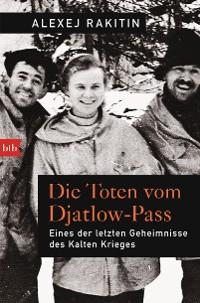 Cover Die Toten vom Djatlow-Pass