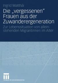 """Cover Die """"vergessenen"""" Frauen aus der Zuwanderergeneration"""