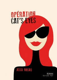 Cover Opération cat's eyes