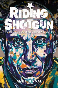 Cover Riding Shotgun - The Autobiography of the Original Wizard of Oz