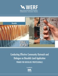 Cover Conducting Effective Community Outreach and Dialogue on Biosolids Land Application